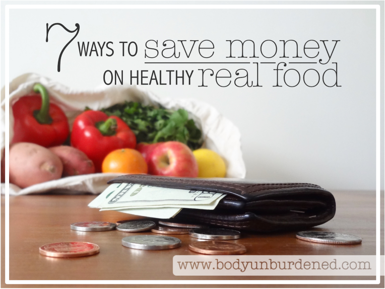 7-ways-to-save-money-on-healthy-real-food